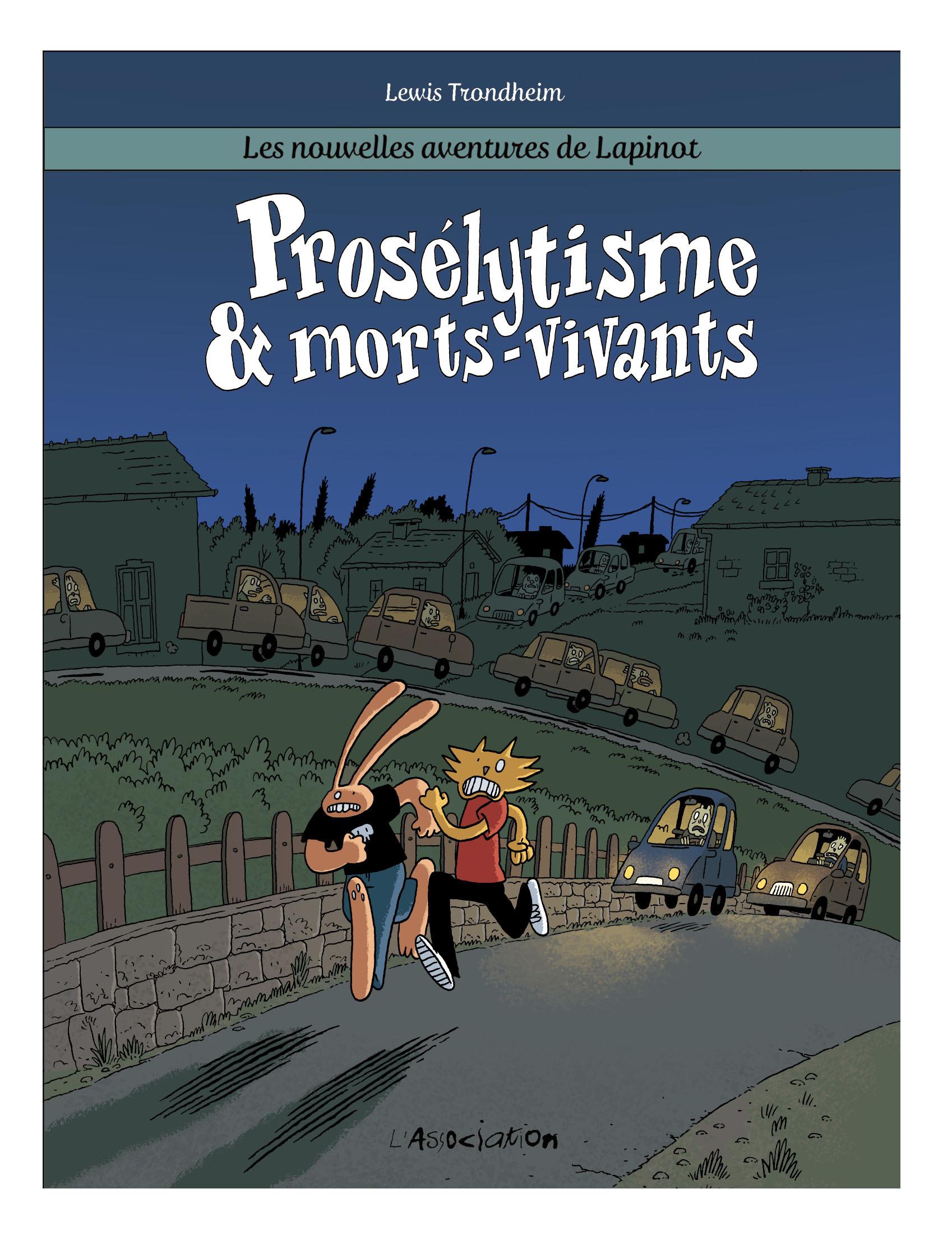PROSELYTISME & MORTS-VIVANTS - LAPINOT T3