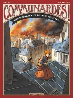 COMMUNARDES ! - NOUS NE DIRONS RIEN DE LEURS FEMELLES - T3