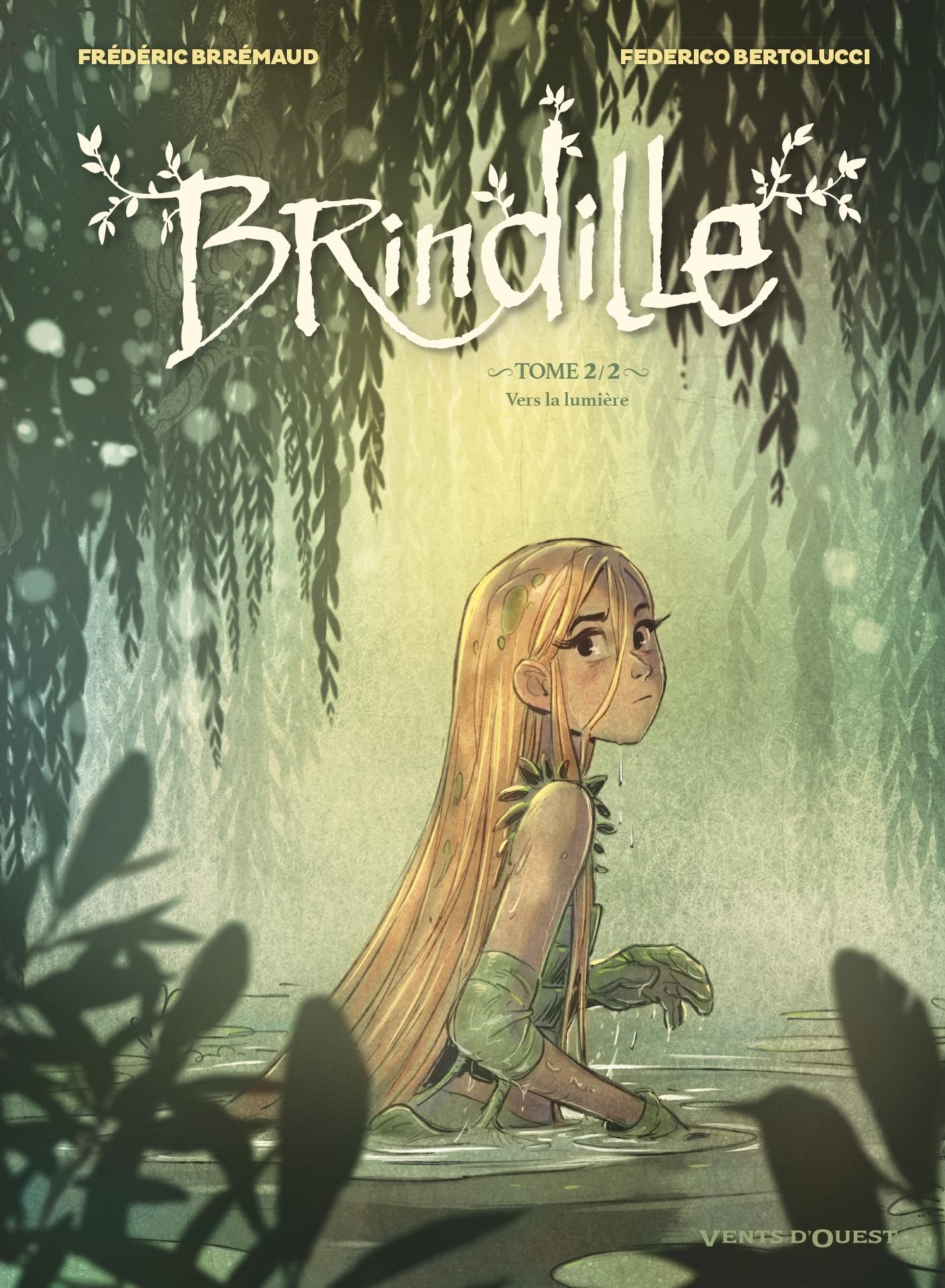 BRINDILLE - TOME 02 - VERS LA LUMIERE