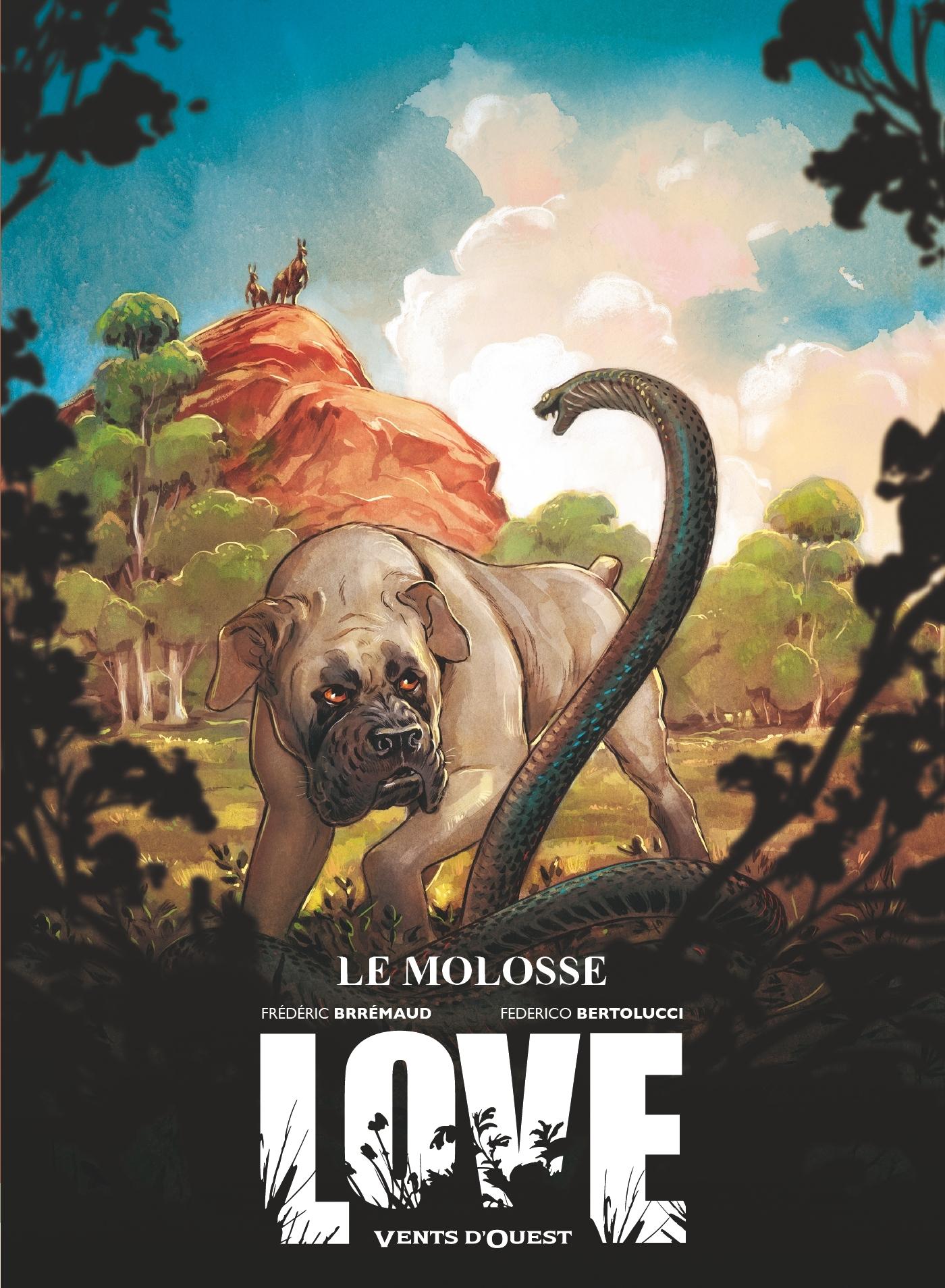 LOVE - TOME 05 - LE MOLOSSE