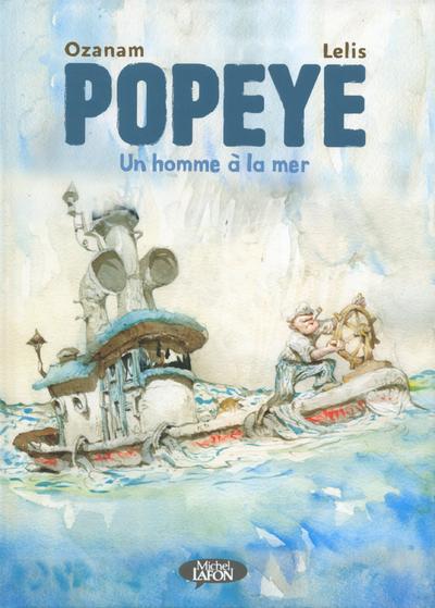 POPEYE - UN HOMME A LA MER