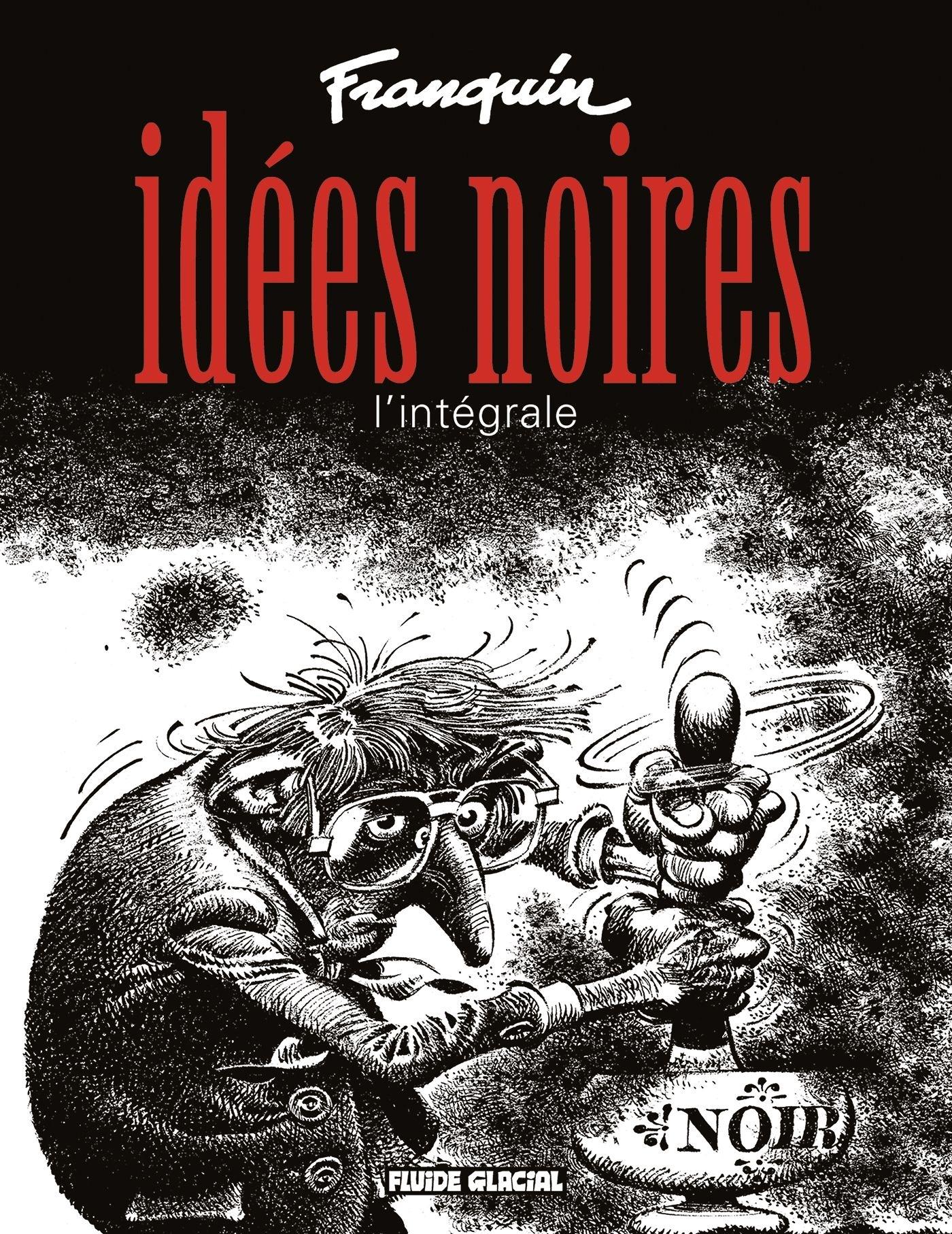 IDEES NOIRES - L'INTEGRALE