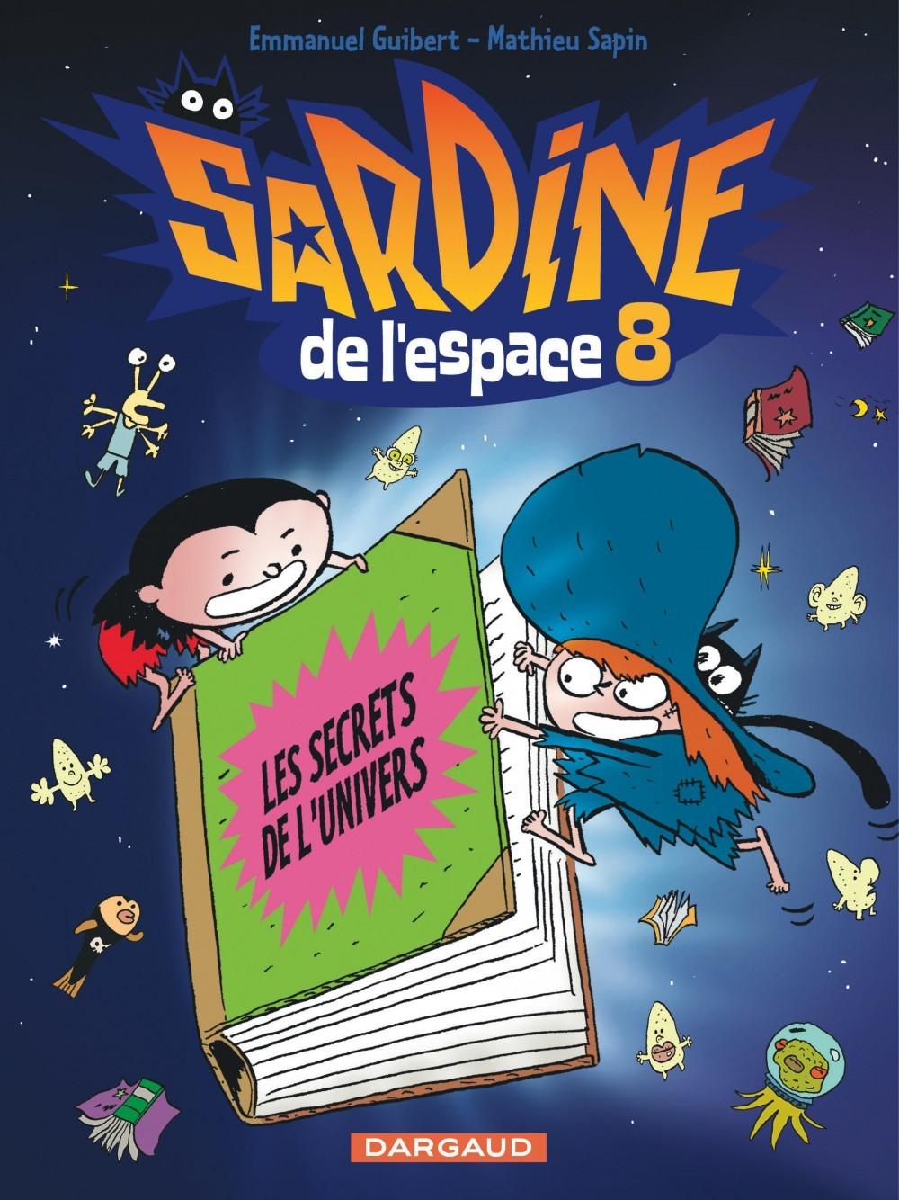 SARDINE DE L'ESPACE - TOME 8 - SECRETS DE L'UNIVERS (LES)