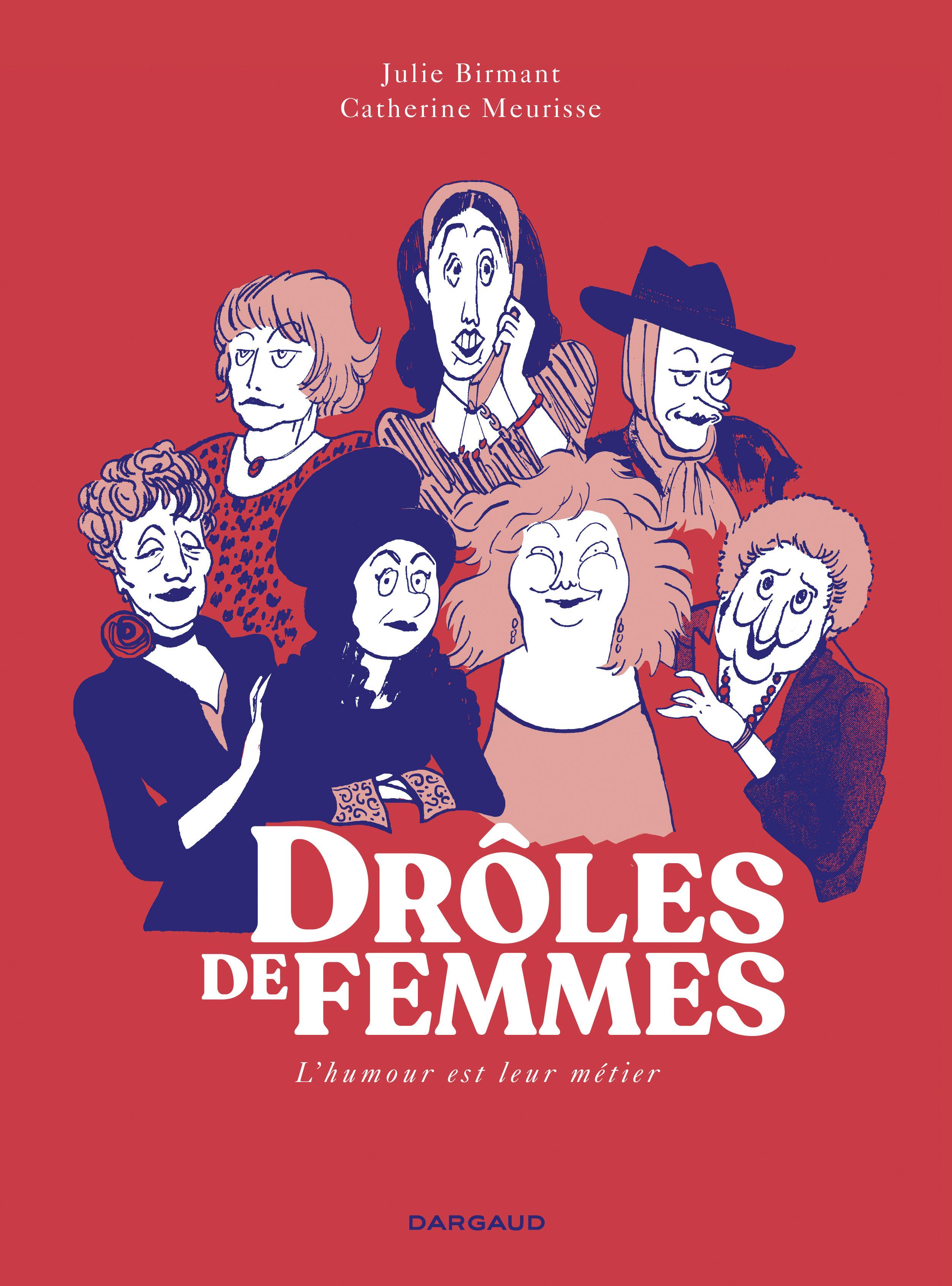 DROLES DE FEMMES - TOME 0 - DROLES DE FEMMES