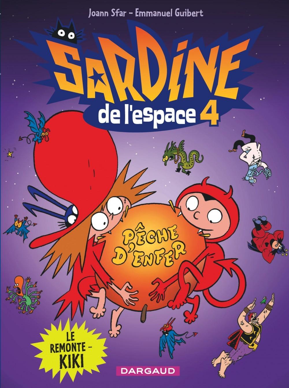SARDINE DE L'ESPACE - TOME 4 - REMONTE-KIKI (LE)
