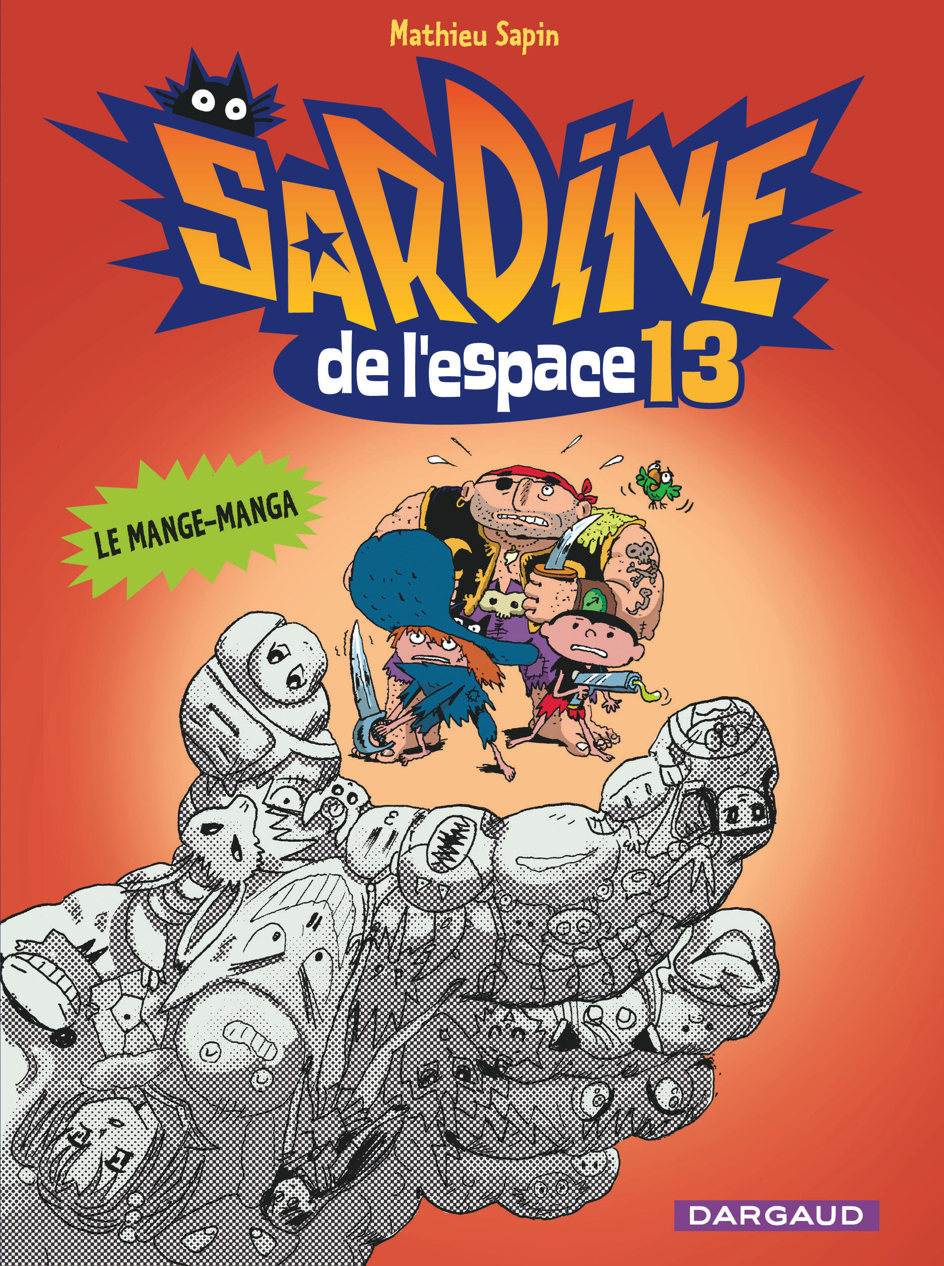 SARDINE DE L'ESPACE - TOME 13 - MANGE-MANGA (LE)