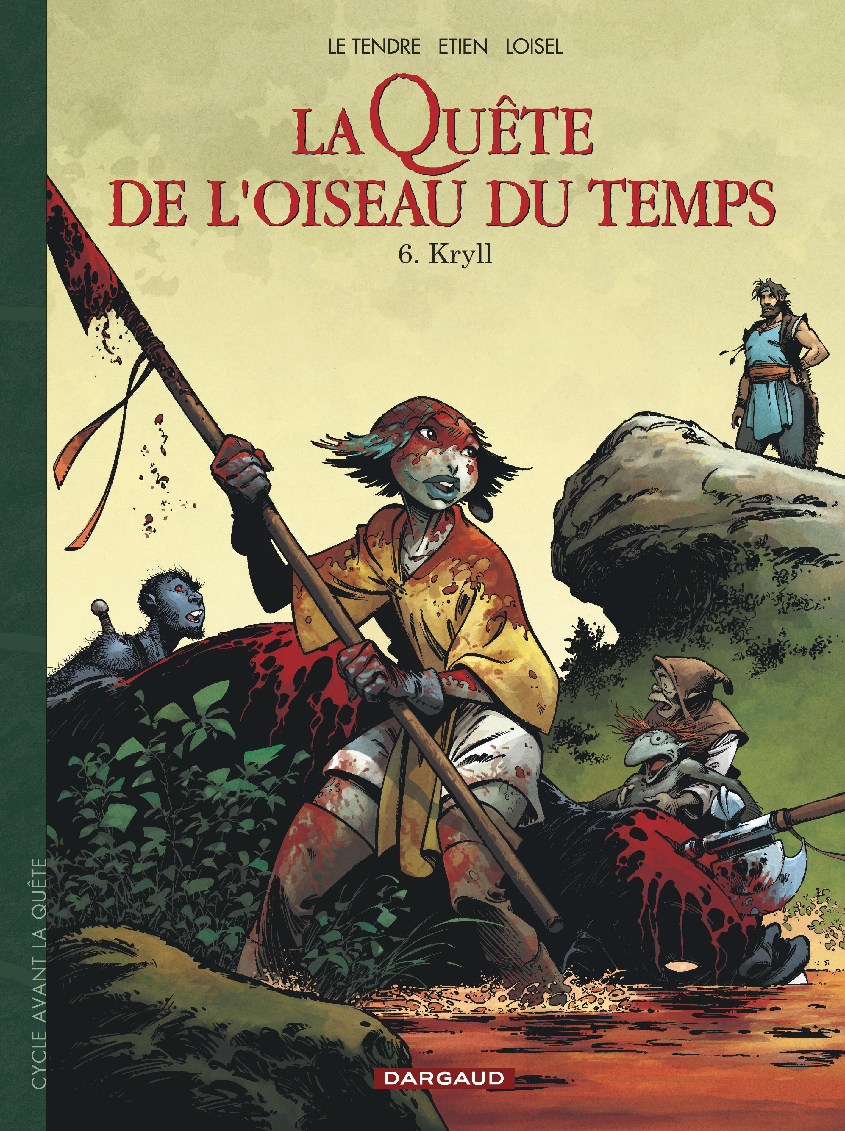 LA QUETE DE L'OISEAU DU TEMPS - T06 - LA QUETE DE L'OISEAU DU TEMPS  - AVANT LA QUETE - KRYLL