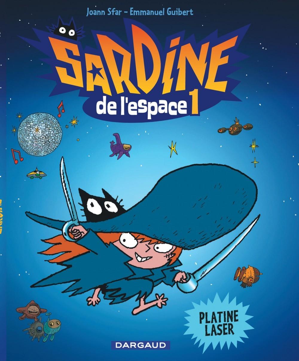 SARDINE DE L'ESPACE - TOME 1 - PLATINE LASER