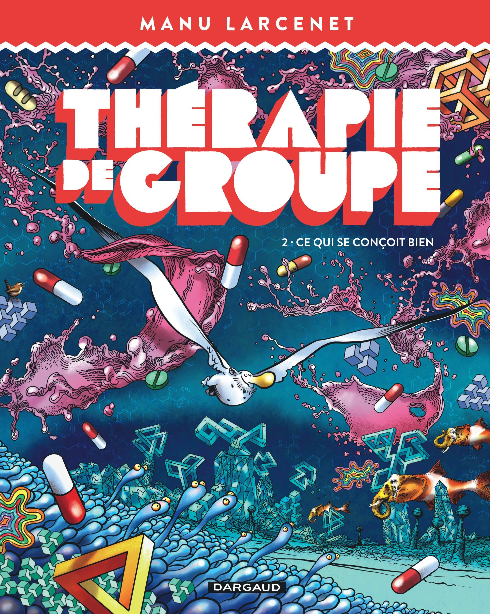THERAPIE DE GROUPE - TOME 2