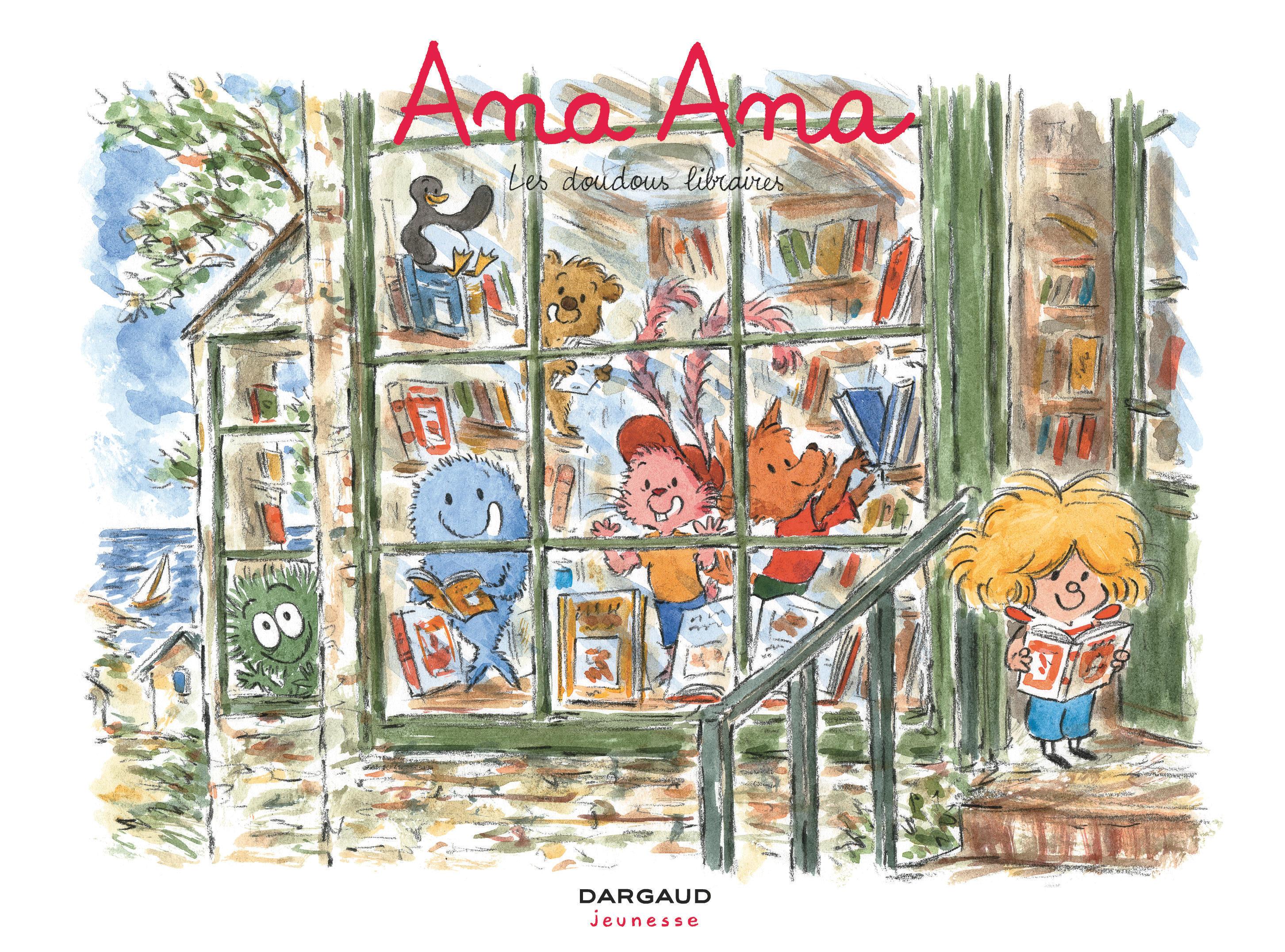 ANA ANA - T15 - ANA ANA - LES DOUDOUS LIBRAIRES