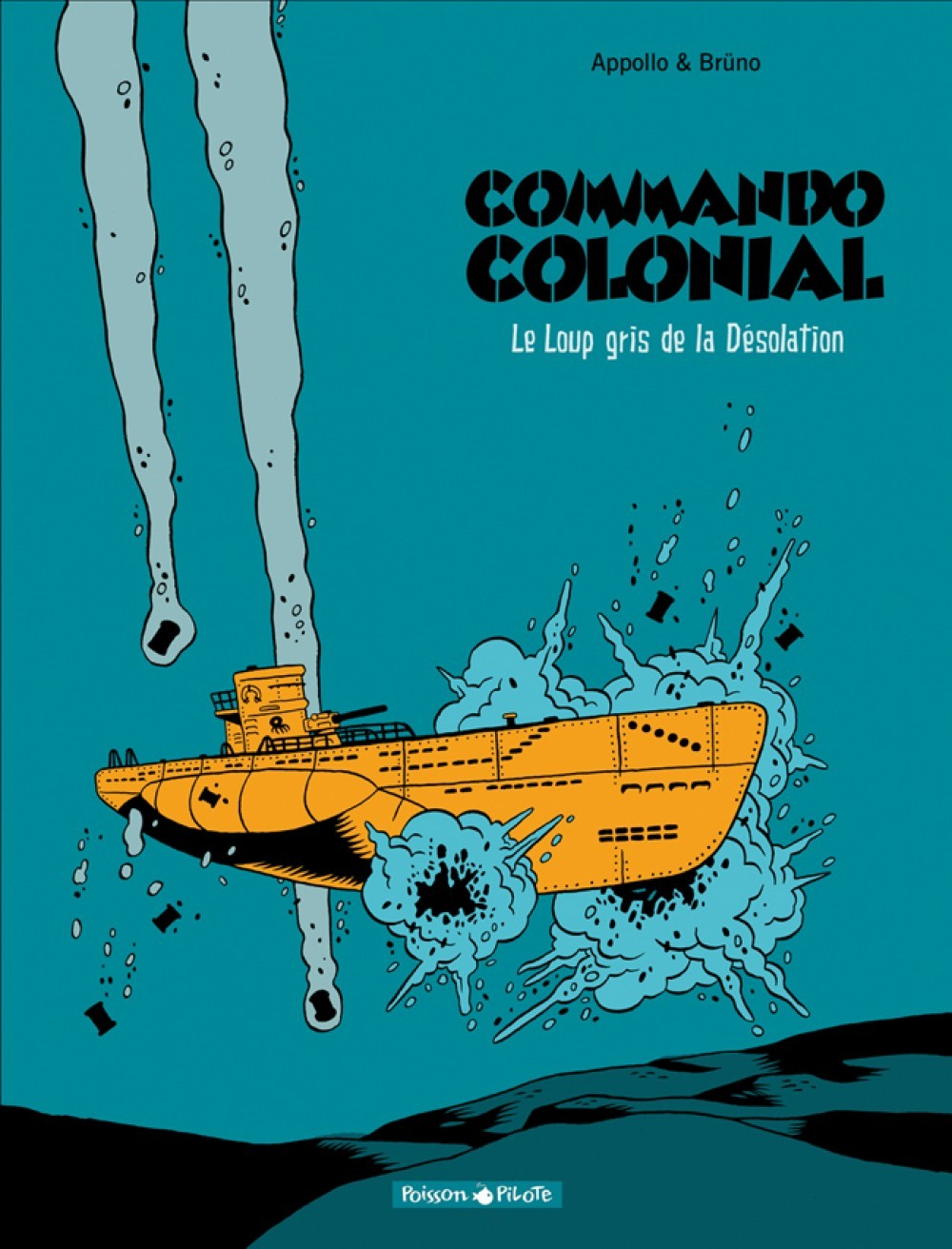 COMMANDO COLONIAL - TOME 2 - LE LOUP GRIS DE LA DESOLATION