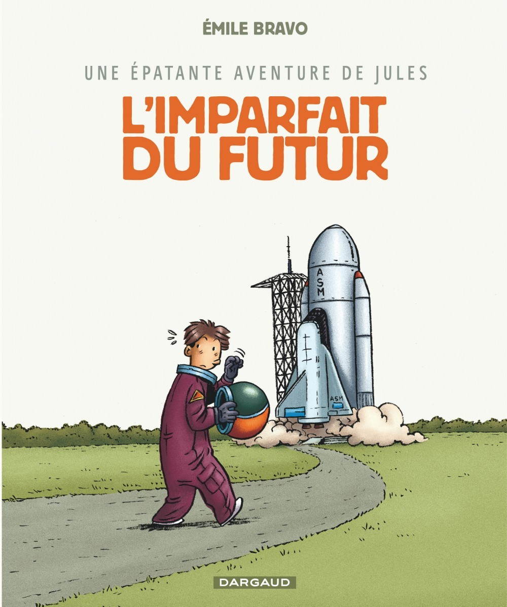 EPATANTE AVENTURE DE JULES (UNE) - TOME 1 - IMPARFAIT DU FUTUR (L')