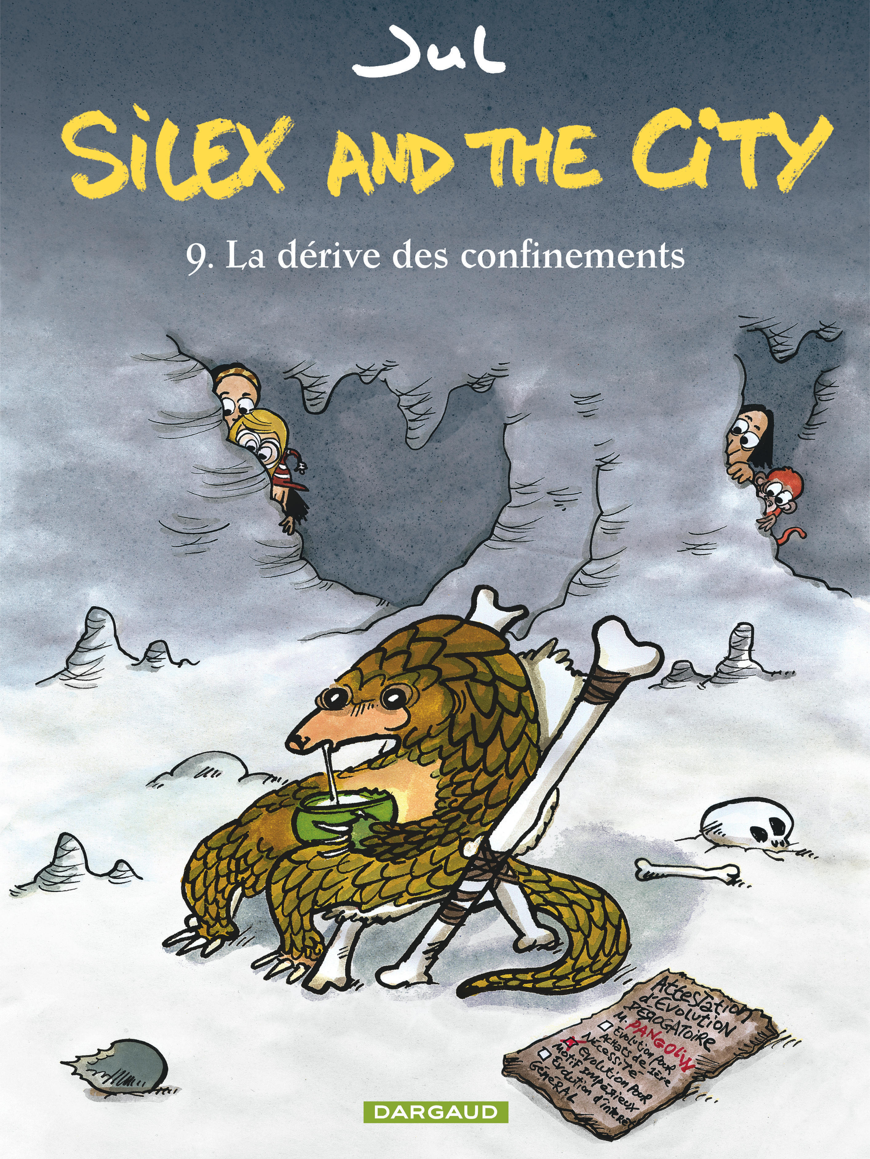 SILEX AND THE CITY - TOME 9 - LA DERIVE DES CONFINEMENTS