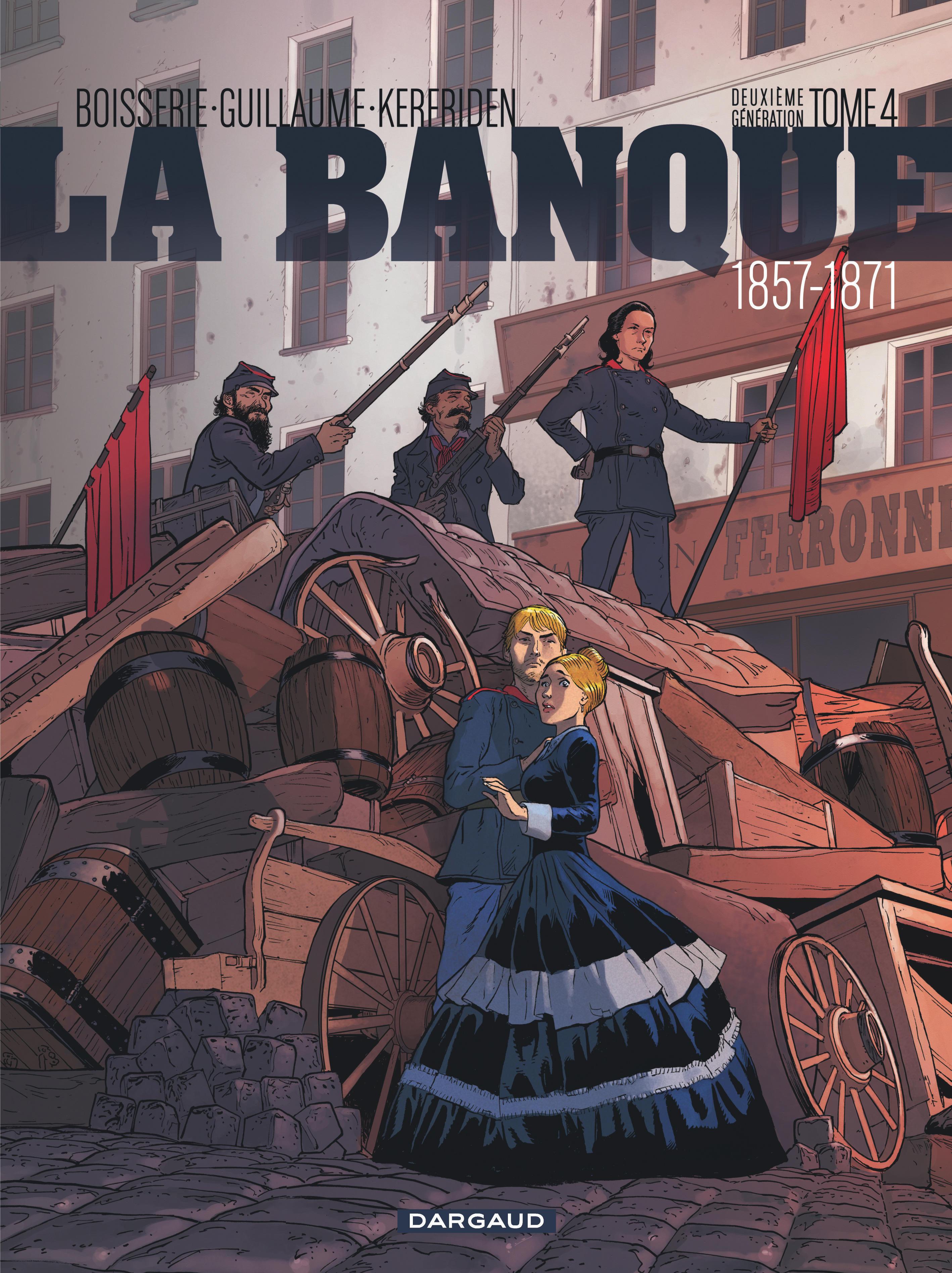LA BANQUE - BANQUE (LA) - TOME 4 - PACTOLE DE LA COMMUNE (LE)