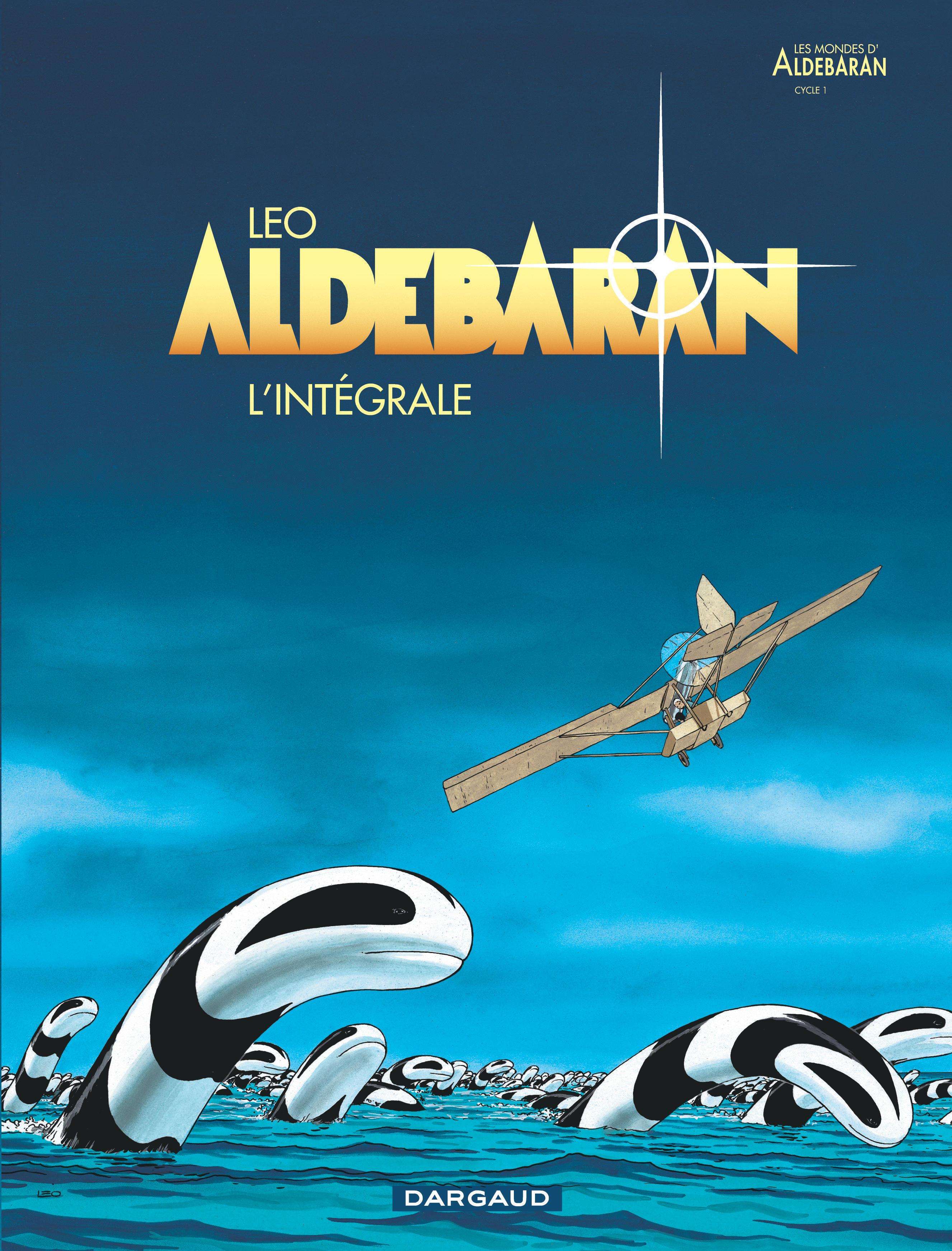 ALDEBARAN - INTEGRALE - TOME 0 - ALDEBARAN INTEGRALE - ALDEBARAN (INTEGRALE)