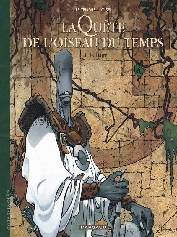 LA QUETE DE L'OISEAU DU TEMPS - T3 - LE RIGE