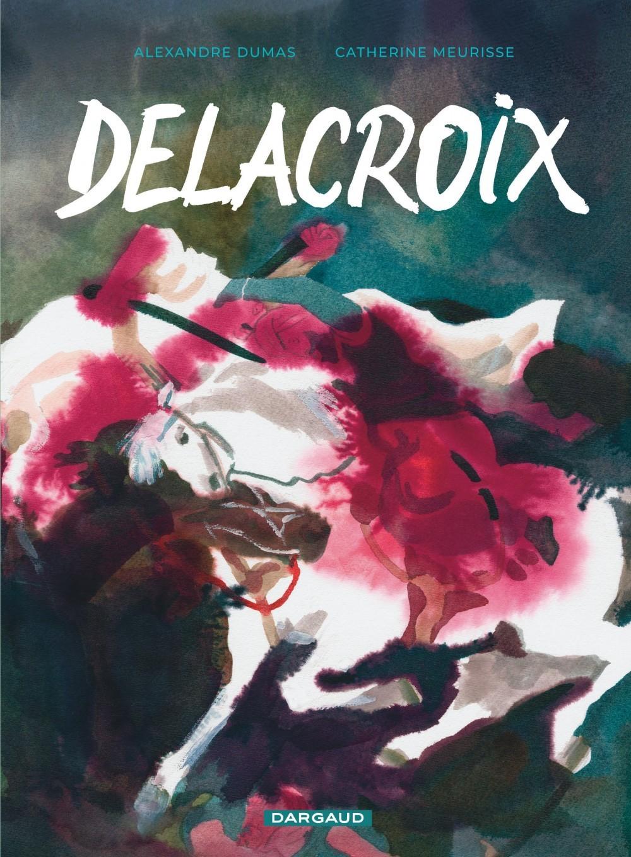 DELACROIX - TOME 0 - DELACROIX