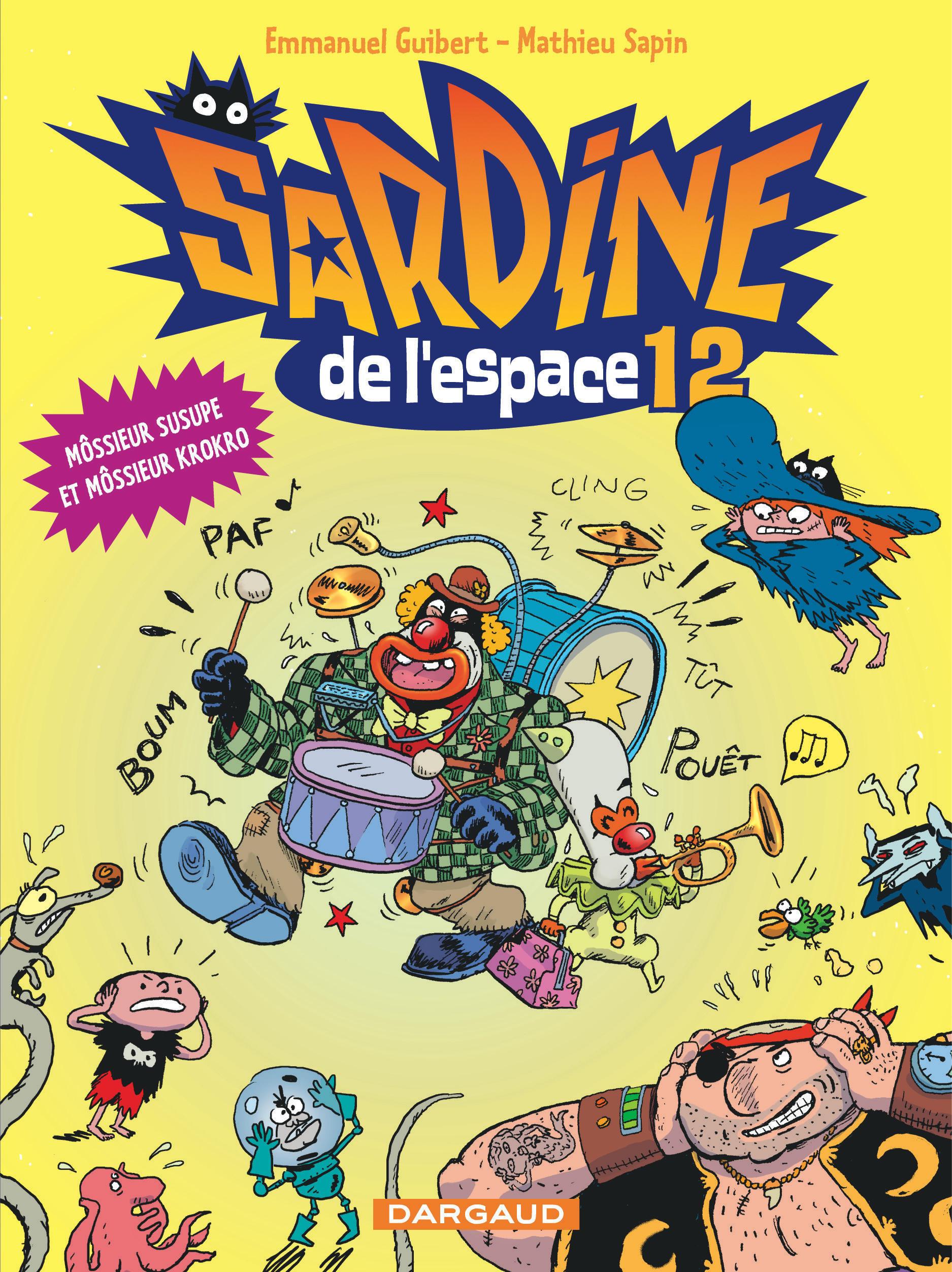 SARDINE DE L'ESPACE - TOME 12 - MOSSIEUR SUSUPE ET MOSSIEUR KROKRO (12)