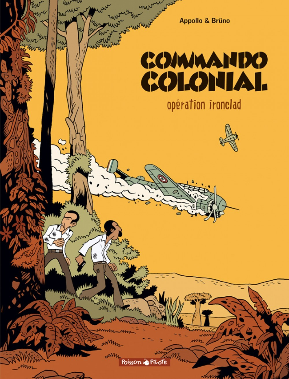 COMMANDO COLONIAL - TOME 1 - OPERATION IRONCLAD