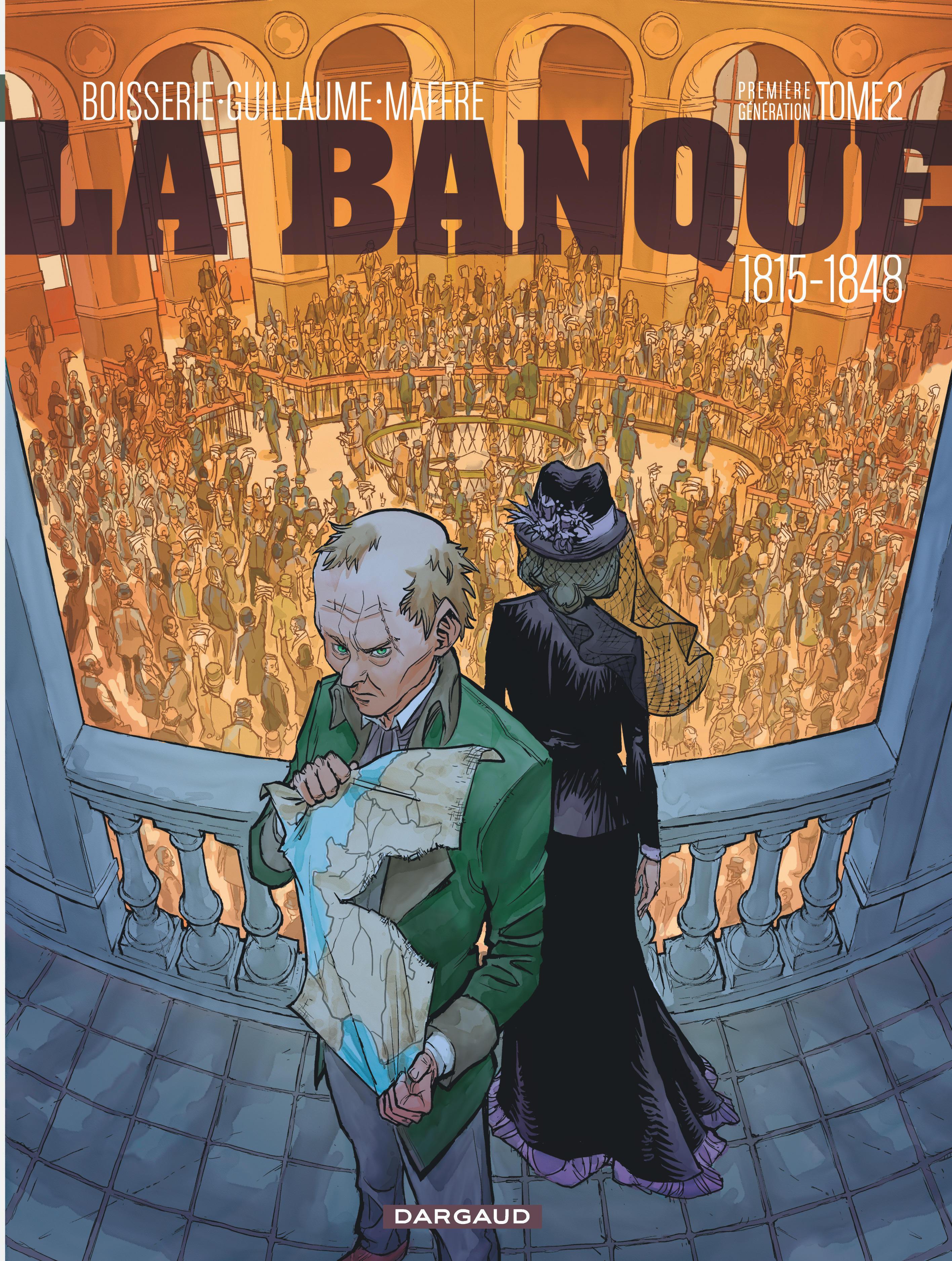 LA BANQUE - T2 - 1815-1848 - 2EME GENERATION