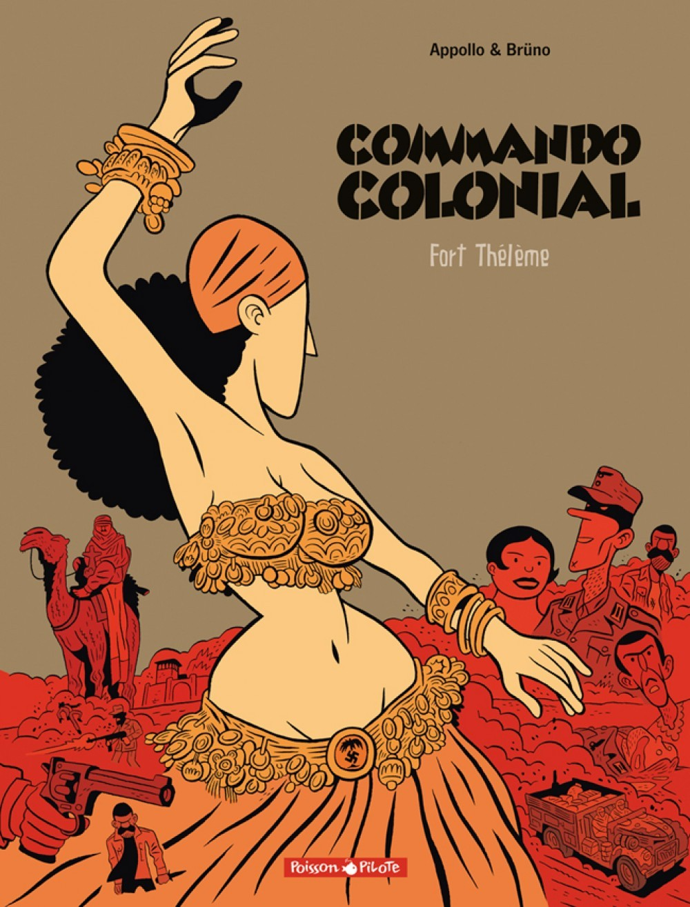 COMMANDO COLONIAL - TOME 3 - FORT THELEME