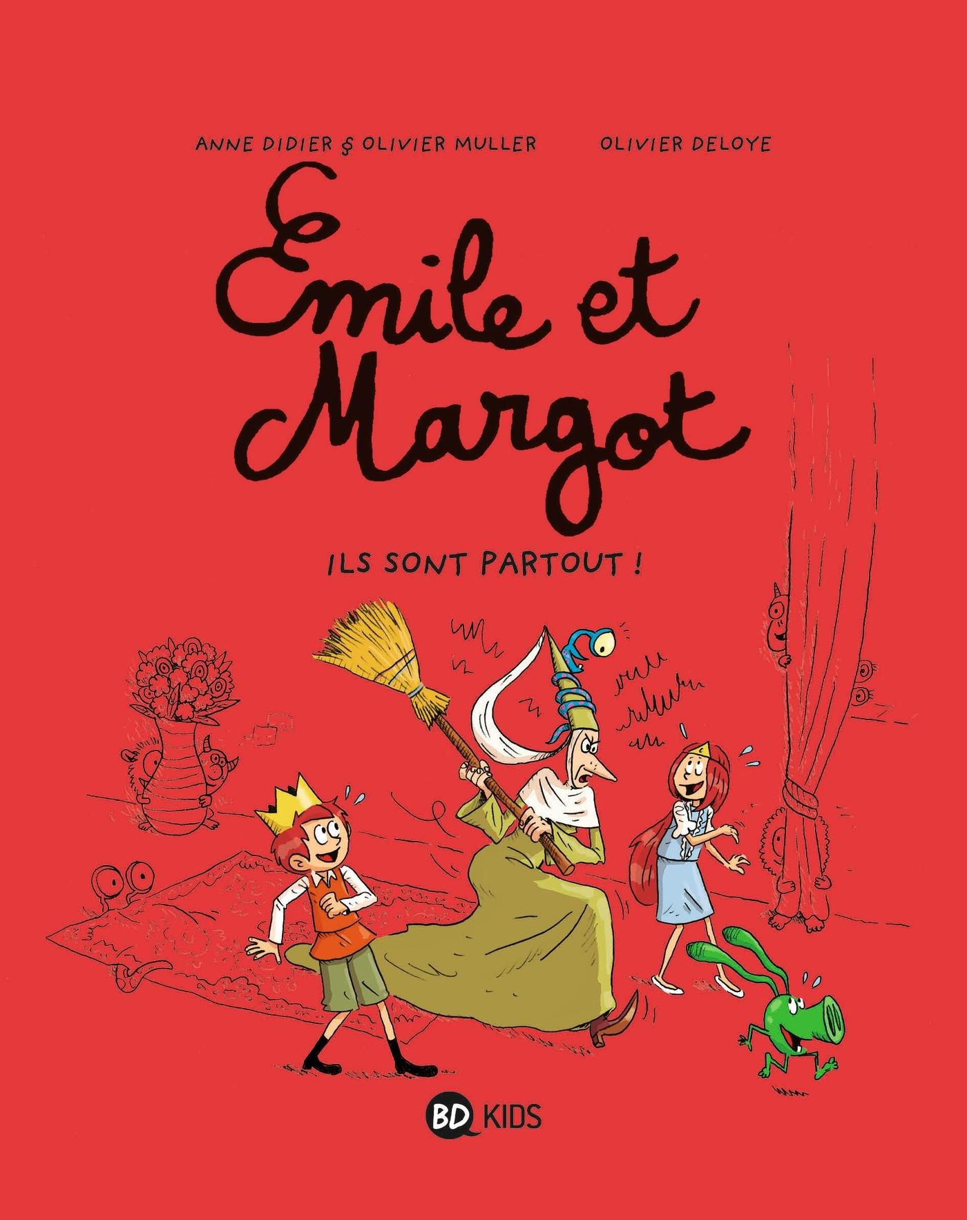 EMILE ET MARGOT, TOME 06 - ILS SONT PARTOUT !