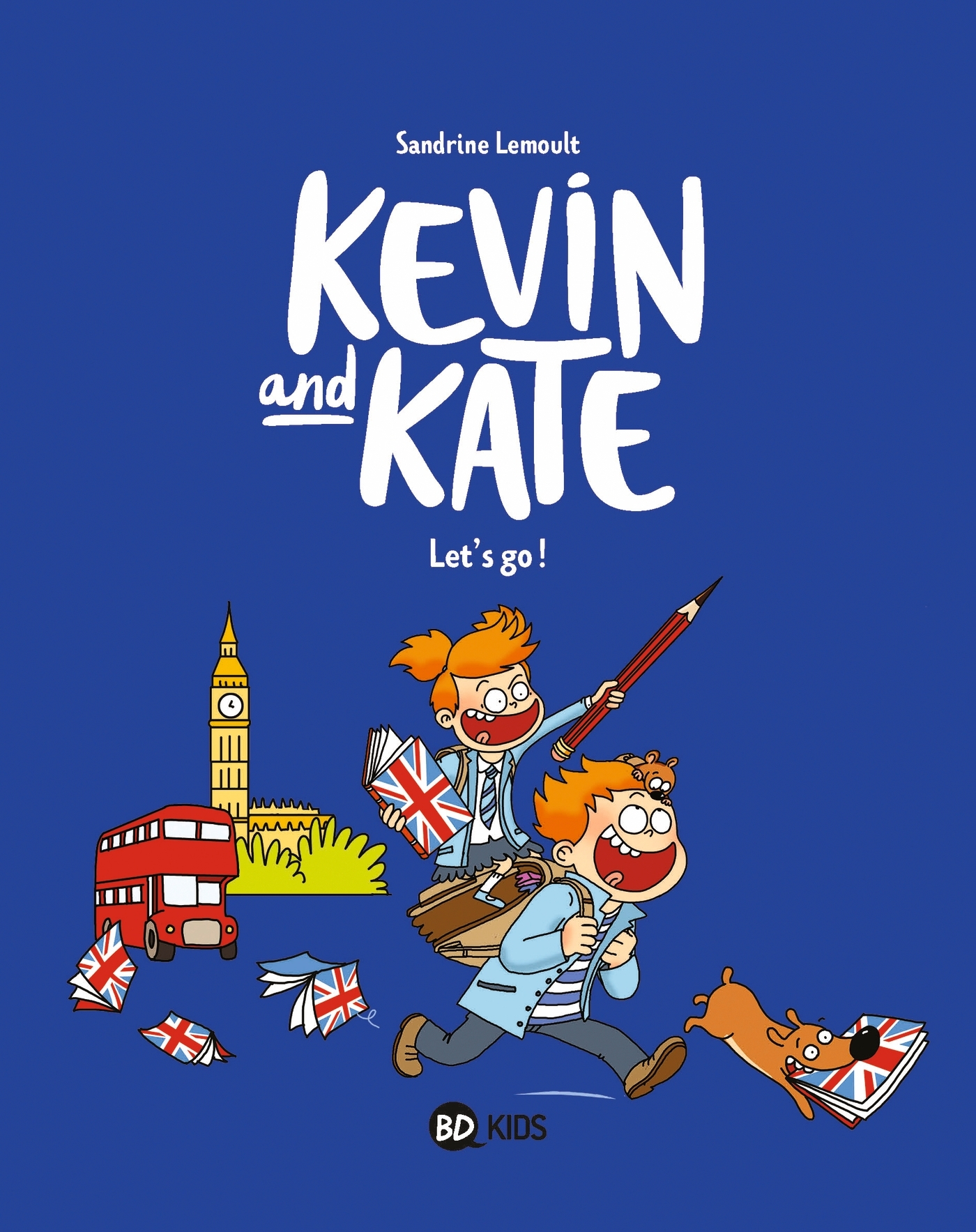 KEVIN AND KATE, TOME 01 - LET'S GO !