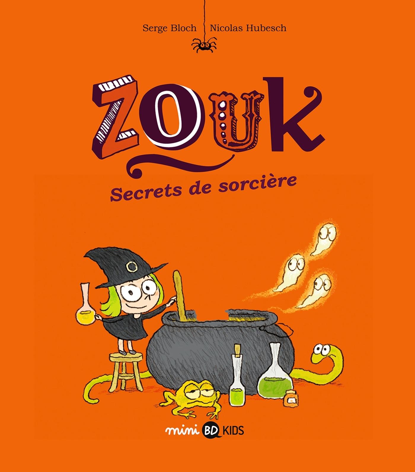 ZOUK, TOME 08 - SECRETS DE SORCIERE