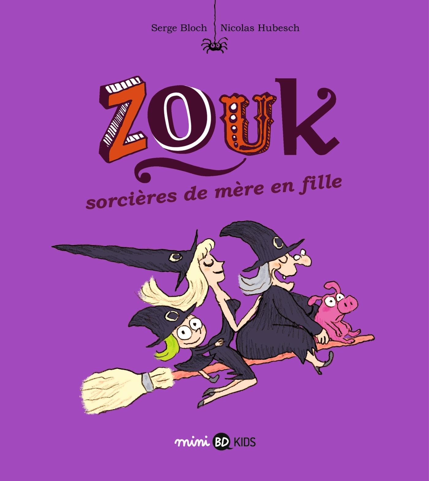 ZOUK, TOME 07 - SORCIERES DE MERE EN FILLE