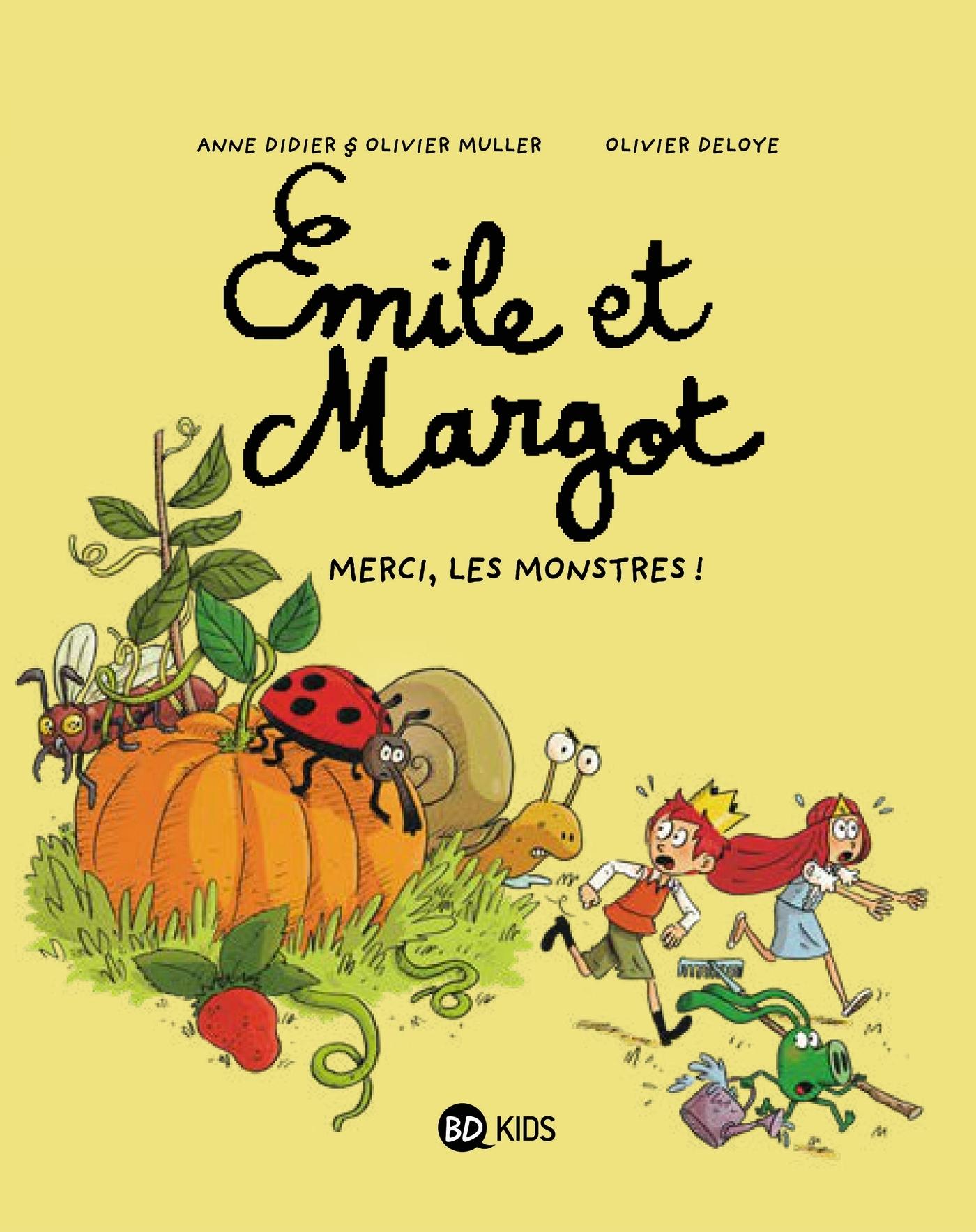 EMILE ET MARGOT, TOME 04 - MERCI, LES MONSTRES !