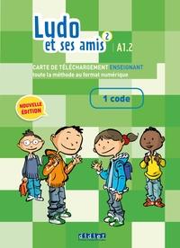 Ludo et ses amis 2 niv.A1.2 (éd.2015) Manuel numérique premium enseignant - Carte téléchargement