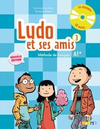 Ludo et ses amis 3 niv.A1+ (éd. 2015) - Livre + CD audio