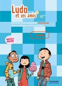Ludo et ses amis 3 niv.A1.+ (éd.2015) Manuel numérique premium enseignant - Carte téléchargement