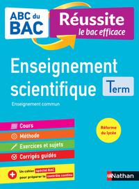 ABC du BAC Réussite Enseignement Scientifique Term