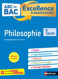 ABC du BAC Excellence Philosophie Term