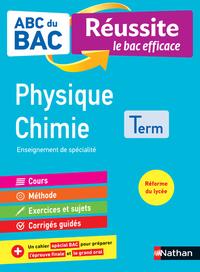 ABC du BAC Réussite Physique-Chimie Terminale
