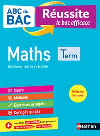ABC du BAC - Réussite le bac efficace - Maths - Terminale