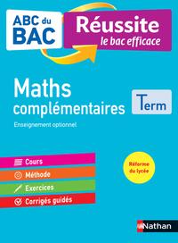 ABC du BAC - Réussite le bac efficace - Maths complémentaires - Terminale
