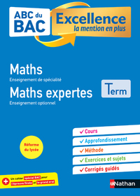 ABC du BAC Excellence Maths&Maths Expertes Terminale