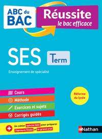 ABC du BAC - Réussite le bac efficace - Sciences Economiques et Sociales - Terminale