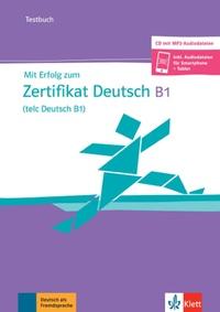Mit Erfolg zum Zertifikat Deutsch (telc Deutsch B1) - Cahier d'évaluation + mp3-CD