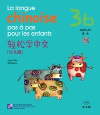LA LANGUE CHINOISE PAS À PAS POUR LES ENFANTS 3B  (MANUEL + CD)