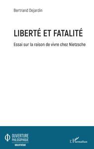 Liberté et fatalité