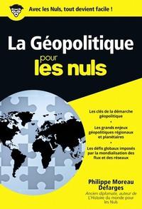 La géopolitique Poche Pour les Nuls