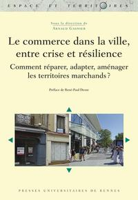 Le commerce dans la ville, entre crise et résilience