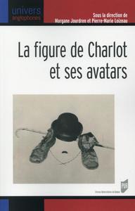 FIGURE DE CHARLOT ET SES AVATARS