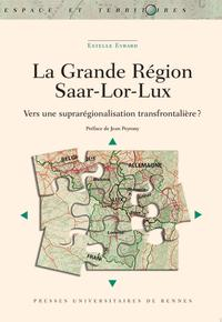 La Grande Région Saar-Lor-Lux
