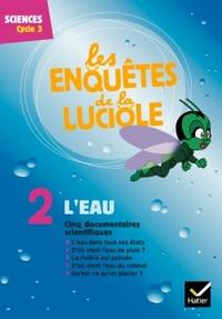 Les enquêtes de la luciole Cycle 3, L'eau, DVD-Rom