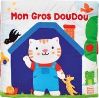 MON GROS DOUDOU - UN IMAGIER