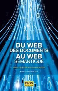 DU WEB DES DOCUMENTS AU WEB SEMANTIQUE